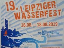 Leipzig schwappt über - zum 19. Wasserfest | 19. Leipziger Wasserfest vom 16. bis 18. August 2019
